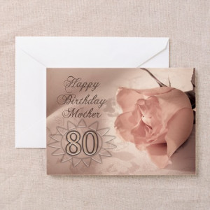 80 Birthday Gifts > 80th Birthday for mother, pink rose Greeting Card