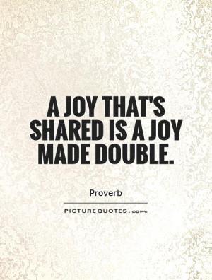 Sharing Joy Quotes