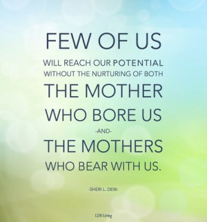 ... Mommy, Inspiration Quotes, Mothers Inspiration, Sheri Dew Quotes
