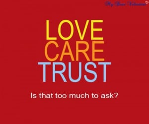 love, quotes, sayings, trust, care, cute, short | Inspirational ...