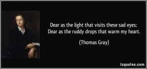 Dear as the light that visits these sad eyes; Dear as the ruddy drops ...