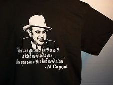 AL CAPONE T-SHIRT TEE T SHIRT BLACK FAMOUS QUOTE PRO GUN RIGHTS 2ND ...