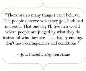 ... first book I read by Jodi Picoult. Awesome story, heart aching story
