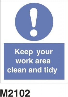 M2102 : KEEP YOUR WORK AREA CLEAN AND TIDY