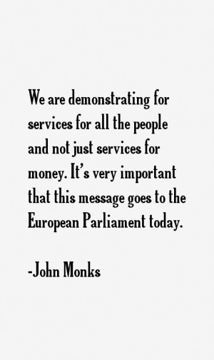 John Monks Quotes & Sayings