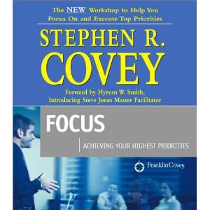 Franklin Covey - Focus: Achieving your Highest Priority (4 CD)