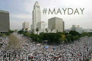 May Day 2013: LA Schedule