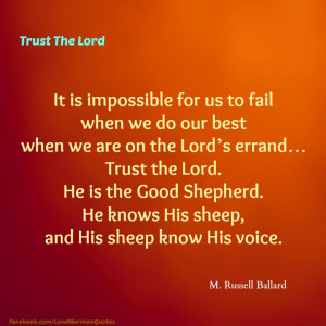 ... his voice m russell ballard put your trust in the lord october 2013