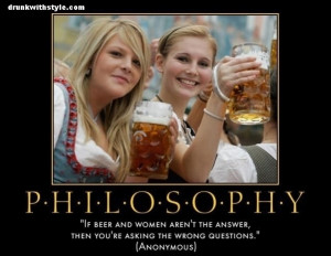 Philosophy Funny Beer And Women Quote