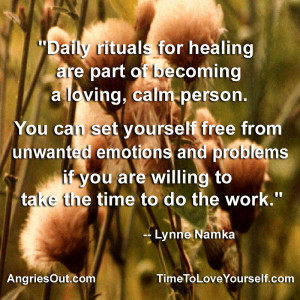 are part of becoming a loving, calm person. You can set yourself ...