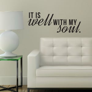 Home It is Well with My Soul Quote