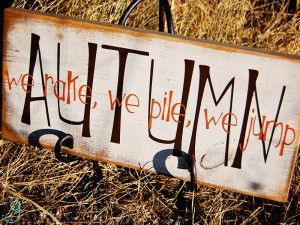 Fall Sayings For Signs http://www.pic2fly.com/Fall+Sayings+For+Signs ...