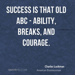 Charles Luckman Success Quotes