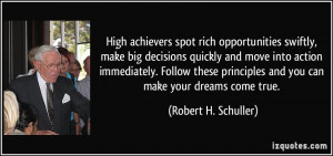spot rich opportunities swiftly, make big decisions quickly and move ...