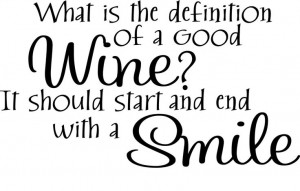 Definition of a good #Wine #quotes