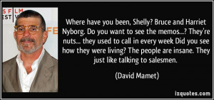 Where have you been, Shelly? Bruce and Harriet Nyborg. Do you want to ...