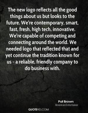 Pat Brown Quotes
