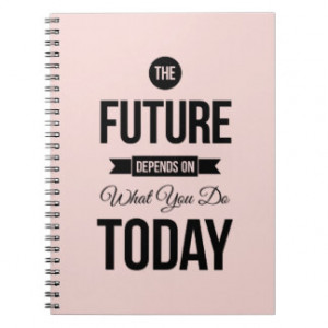 Pink The Future Inspirational Quote Spiral Notebooks
