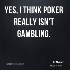 al-alvarez-al-alvarez-yes-i-think-poker-really-isnt.jpg