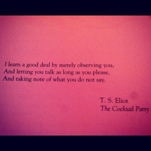 ... Eliot Quotes, Schane, Memes Quotes, Quotes Sayings Words, Book, Poetry