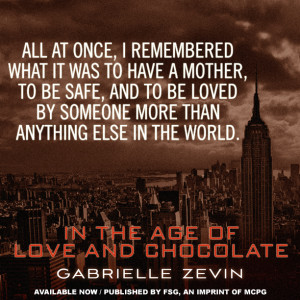 In the Age of Love and Chocolate by Gabrielle Zevin came out on ...