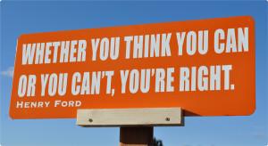 whetheryouthinkyoucanoryoucantyouareright-motivationalsignquotes ...