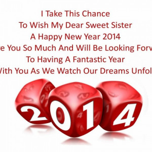 happy new years sister 2014