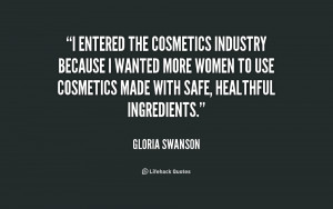 entered the cosmetics industry because I wanted more women to use ...