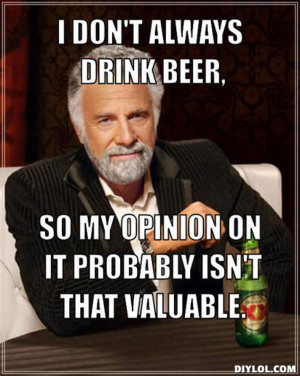 the-most-interesting-man-in-the-world-meme-generator-i-don-t-always ...