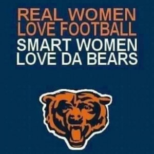 So glad it is football season. Go Bears!
