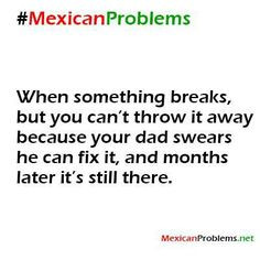 mexican problems more speaki espanish mexican problems funny shit ...
