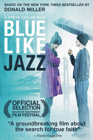 Quotes From Blue Like Jazz Movie ~ Blue Like Jazz - Movie Quotes ...