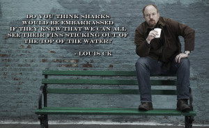 posted on 16 04 2013 by quotes pictures in louis ck quotes pictures