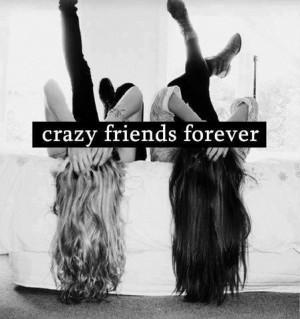 friendship quotes crazy friends