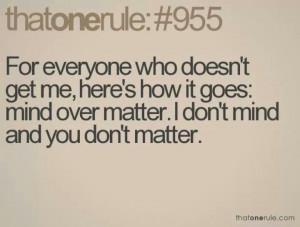 Don't mind don't matter