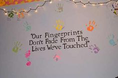 Daycare Quote (have ALL children put handprints & sign) More