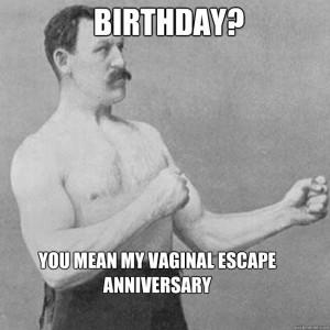 Overly Manly Man Birthday