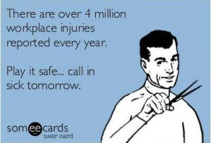 ... Funny Pictures // Tags: There are over 4 million workplace injuries