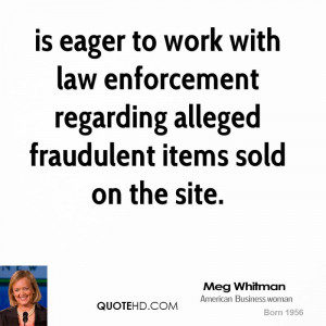 is eager to work with law enforcement regarding alleged fraudulent ...