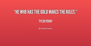 Tyler Perry Quotes /quote-tyler-perry-he-who-