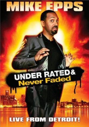 Mike Epps: Under Rated & Never Faded – DVDRip – Xvid