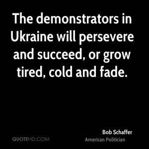 The demonstrators in Ukraine will persevere and succeed, or grow tired ...