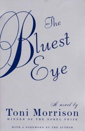 "Start by marking ""The Bluest Eye"" as Want to Read:"