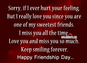Really Love You Since You Are One Of My Sweetest Friends.