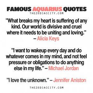 Famous Aquarius Quotes: Alicia Keys, Michael Jordan, Jennifer Aniston.
