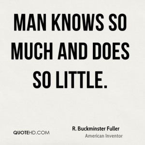 Buckminster Fuller Quotes | QuoteHD