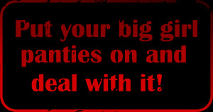 Quotes Big Girl Pants ~ Big Girl Panties on Pinterest   21 Pins