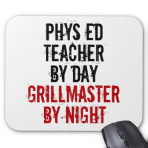 Grillmaster Physical Education Teacher Mouse Pad