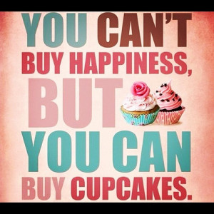 cupcakes, funny, happiness, life, quote, truth