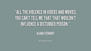 All the violence in videos and movies, you can't tell me that that ...